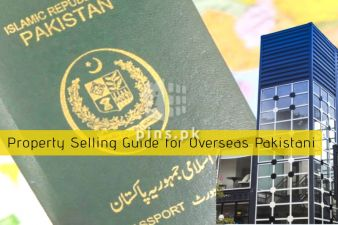 How overseas Pakistani can transfer or sell his property when abroad? A Simple Guide