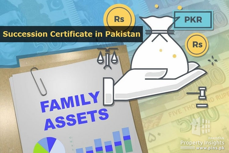 Guidelines to get Succession Certificate in Pakistan