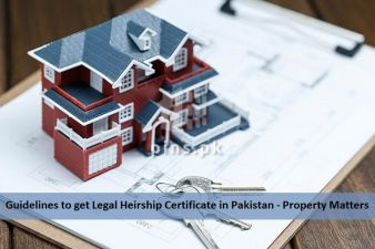 Guidelines to get Legal Heirship Certificate in Pakistan