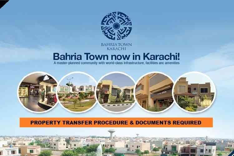 Property Transfer Procedure in Bahria Town Karachi