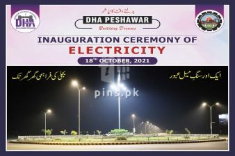 Inauguration Ceremony of Electricity on 18th October, 2021 - DHA Peshawar