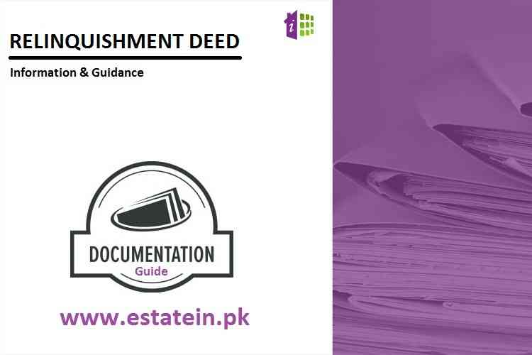 Relinquishment Deed- Registration of Relinquishment Deed in Pakistan